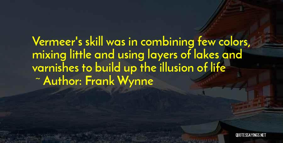Layers Of Life Quotes By Frank Wynne