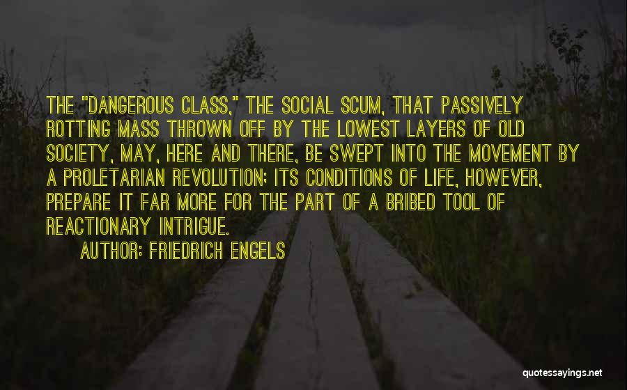 Layers Of Life Quotes By Friedrich Engels