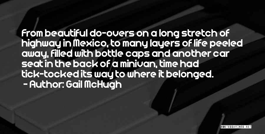 Layers Of Life Quotes By Gail McHugh