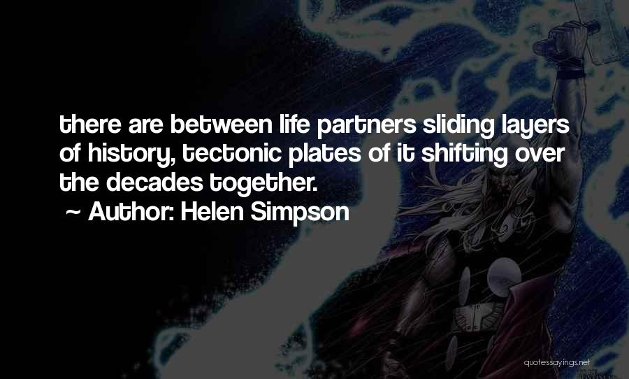 Layers Of Life Quotes By Helen Simpson