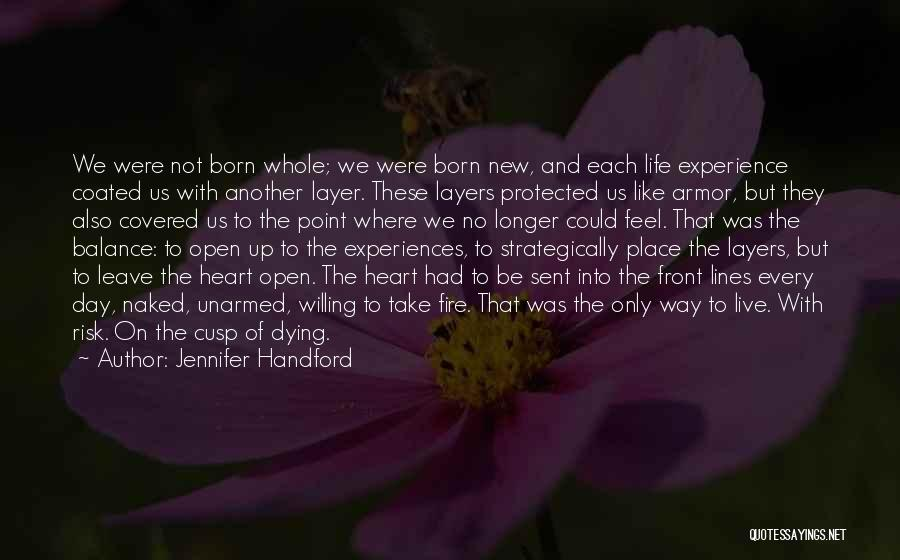 Layers Of Life Quotes By Jennifer Handford
