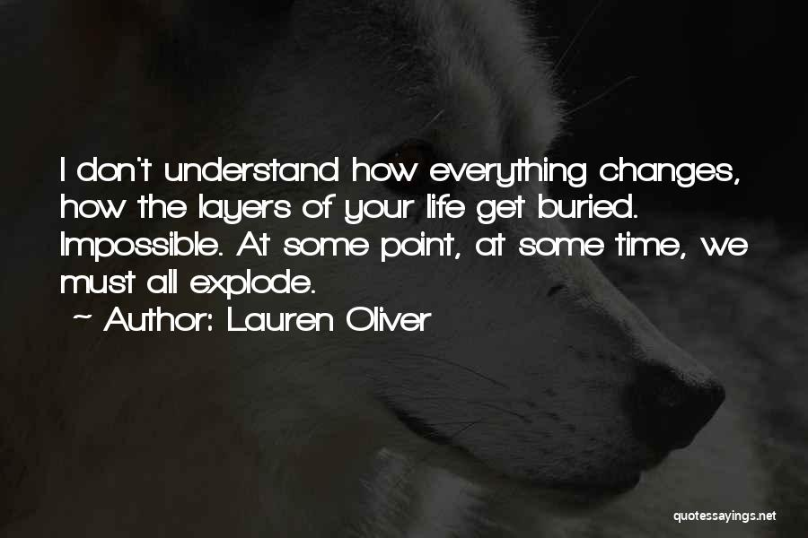 Layers Of Life Quotes By Lauren Oliver