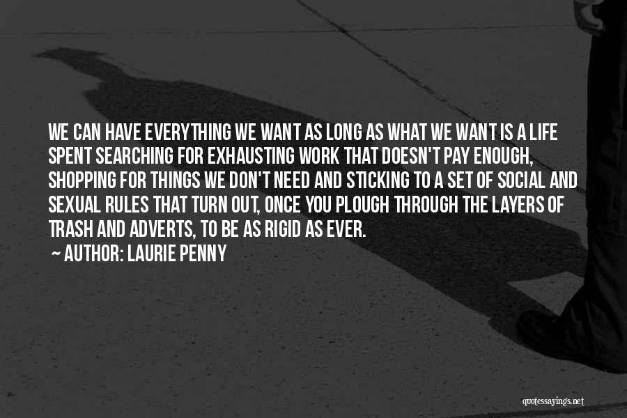 Layers Of Life Quotes By Laurie Penny