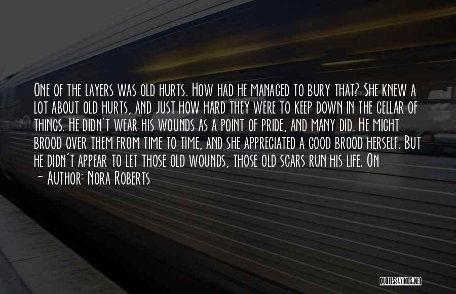 Layers Of Life Quotes By Nora Roberts