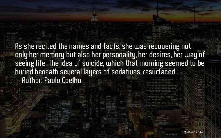 Layers Of Life Quotes By Paulo Coelho