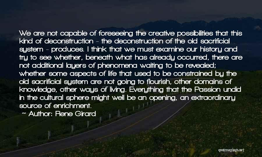 Layers Of Life Quotes By Rene Girard