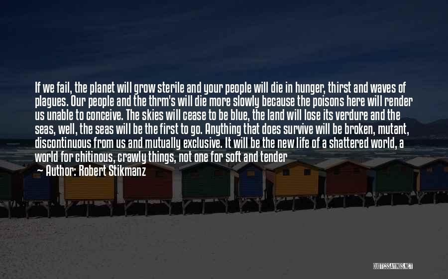 Layers Of Life Quotes By Robert Stikmanz