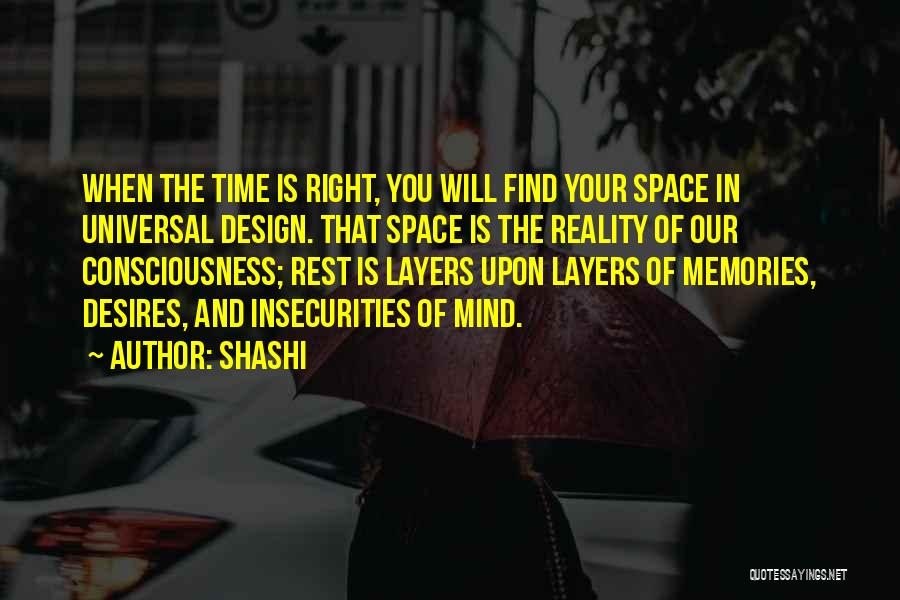 Layers Of Life Quotes By Shashi