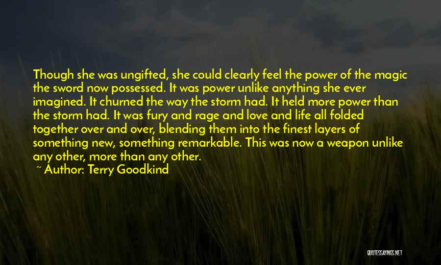 Layers Of Life Quotes By Terry Goodkind