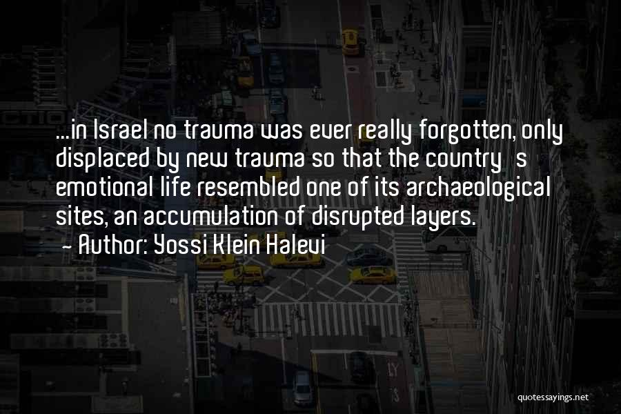 Layers Of Life Quotes By Yossi Klein Halevi