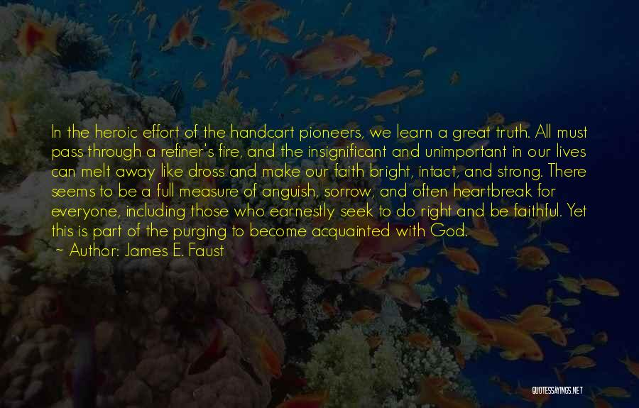 Lds Pioneers Quotes By James E. Faust