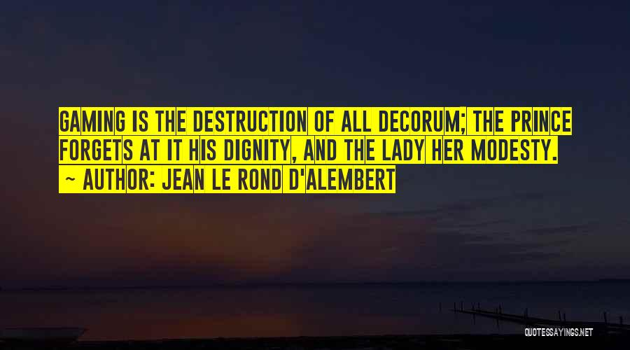Le Prince Quotes By Jean Le Rond D'Alembert