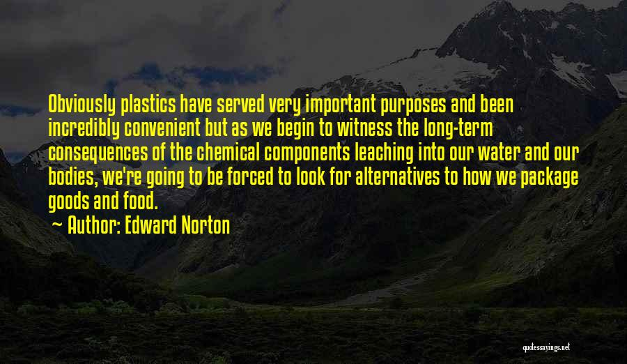 Leaching Quotes By Edward Norton