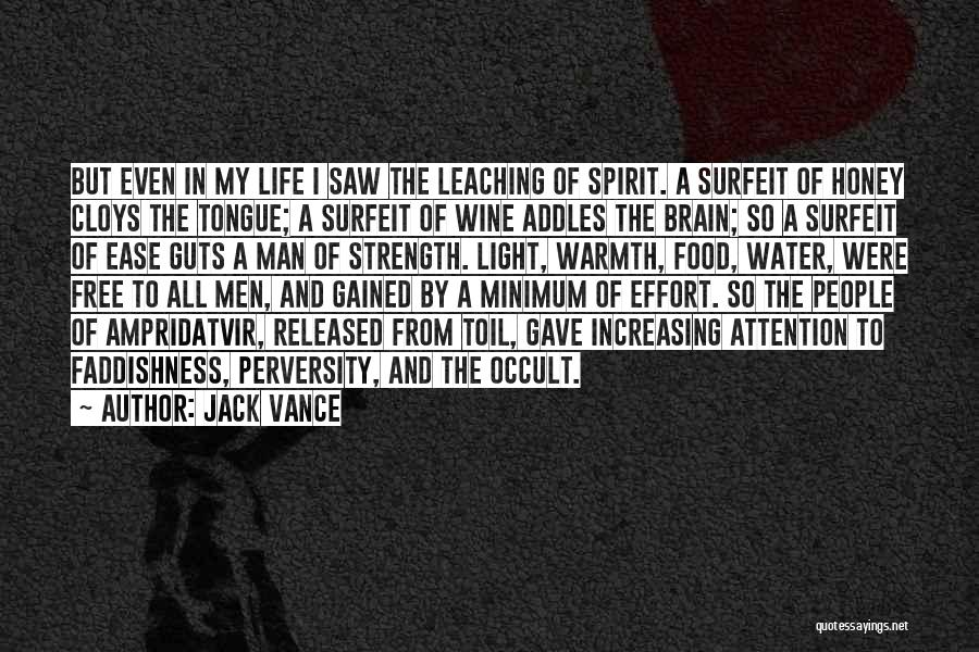 Leaching Quotes By Jack Vance