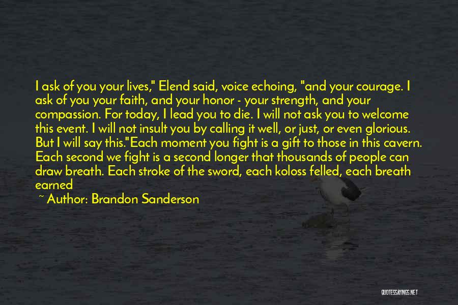 Lead Life Quotes By Brandon Sanderson