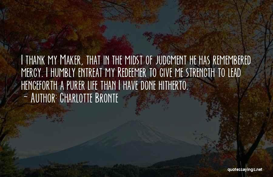 Lead Life Quotes By Charlotte Bronte