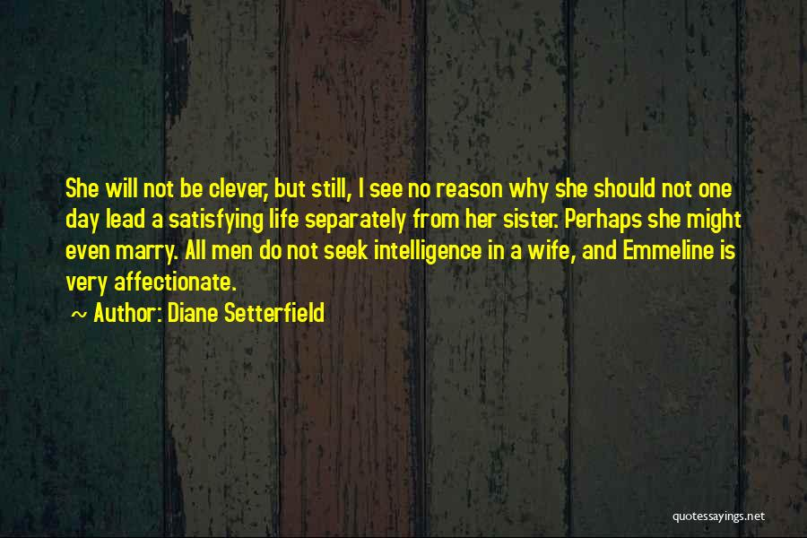 Lead Life Quotes By Diane Setterfield