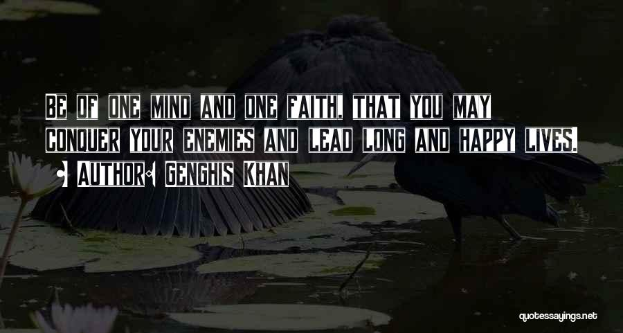 Lead Life Quotes By Genghis Khan