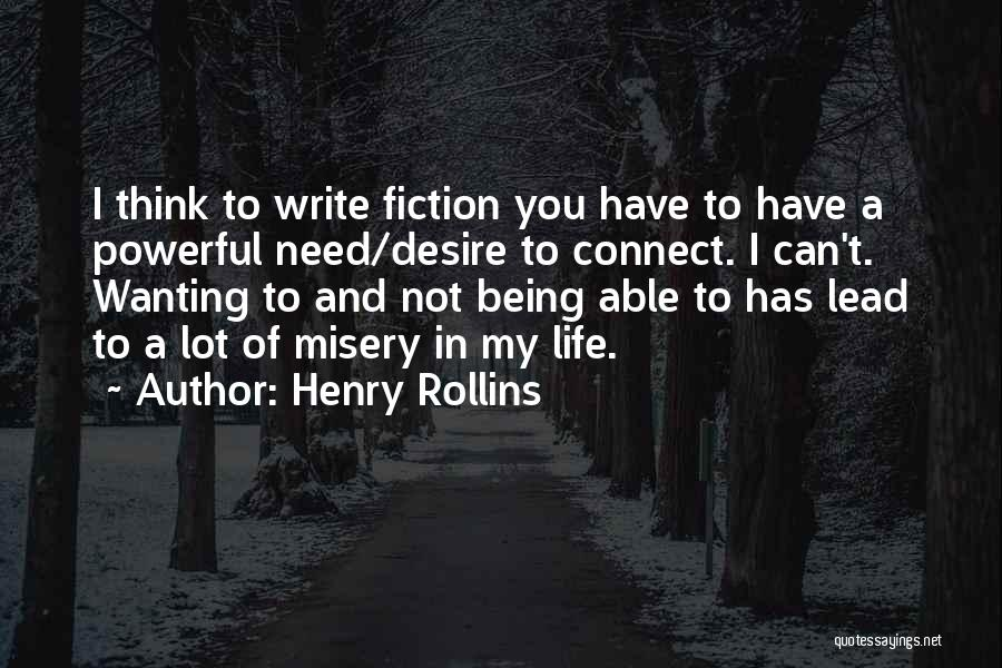 Lead Life Quotes By Henry Rollins
