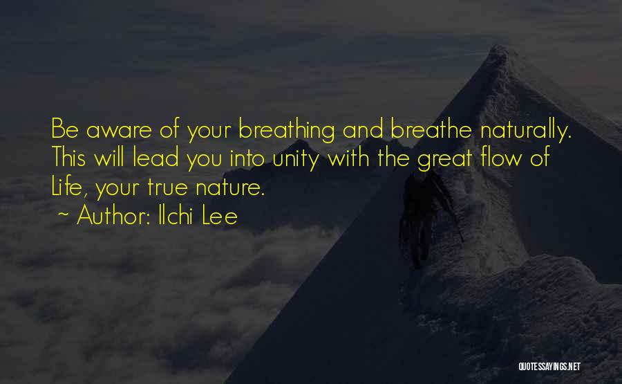 Lead Life Quotes By Ilchi Lee