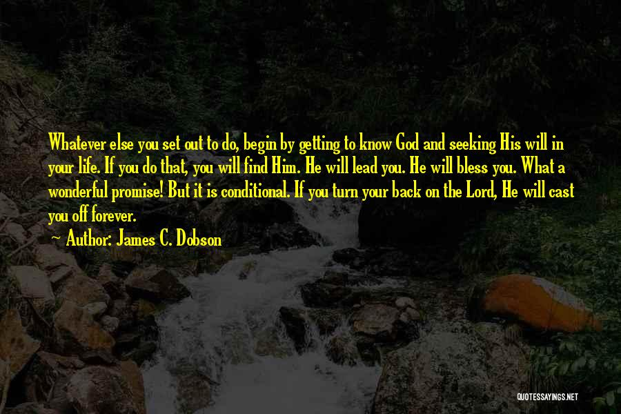 Lead Life Quotes By James C. Dobson