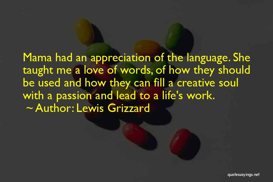 Lead Life Quotes By Lewis Grizzard
