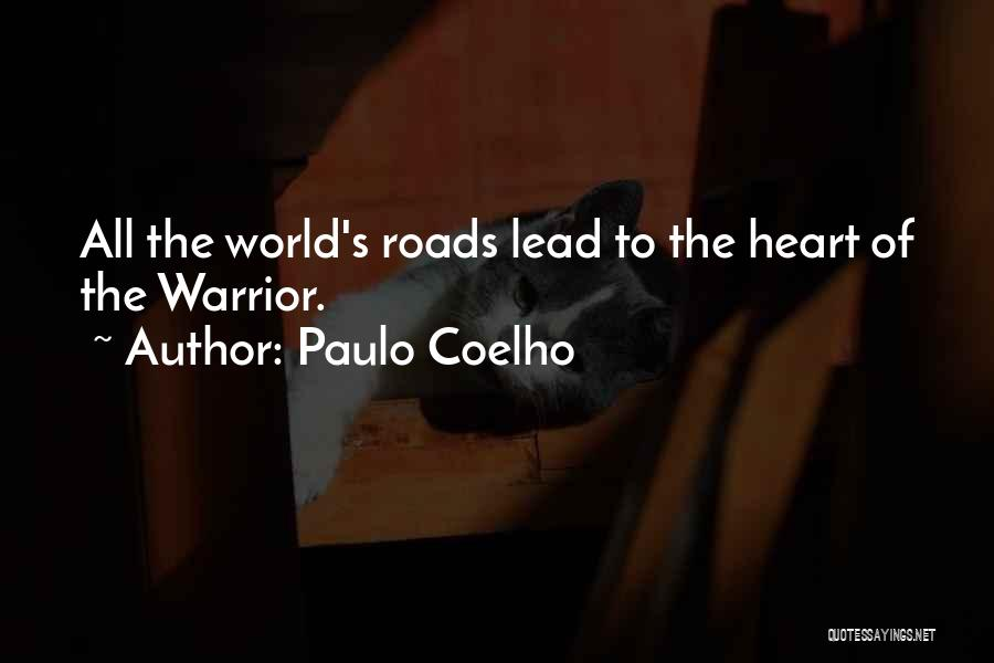 Lead Life Quotes By Paulo Coelho