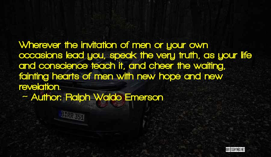 Lead Life Quotes By Ralph Waldo Emerson