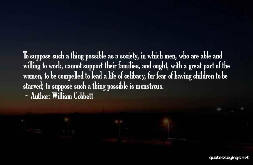 Lead Life Quotes By William Cobbett