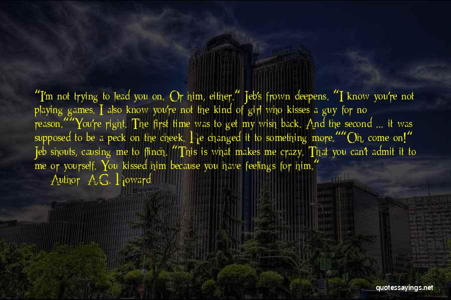 Lead Yourself First Quotes By A.G. Howard