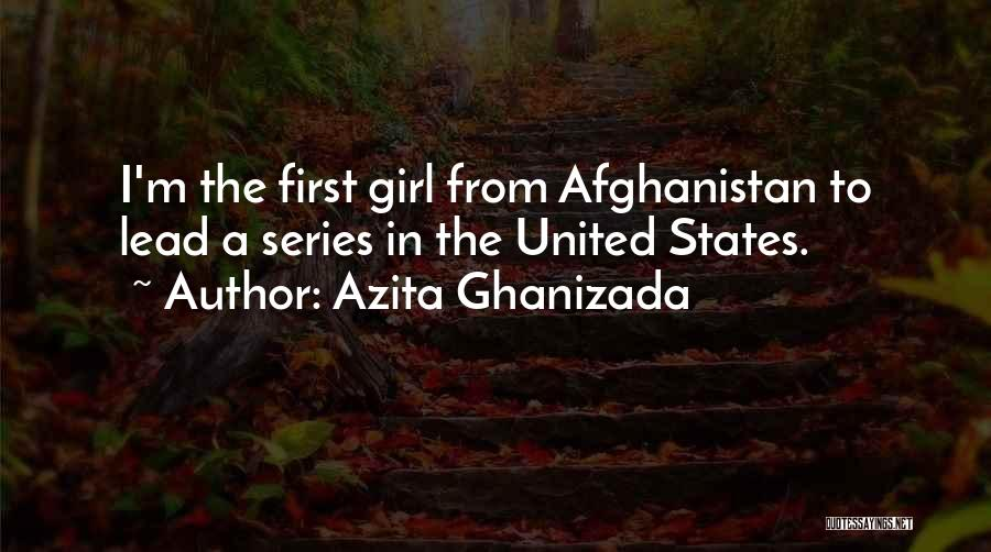 Lead Yourself First Quotes By Azita Ghanizada