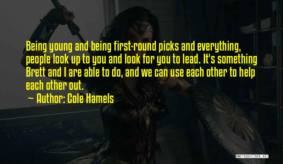 Lead Yourself First Quotes By Cole Hamels