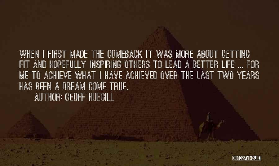 Lead Yourself First Quotes By Geoff Huegill