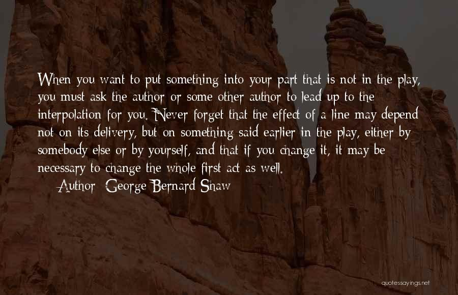 Lead Yourself First Quotes By George Bernard Shaw