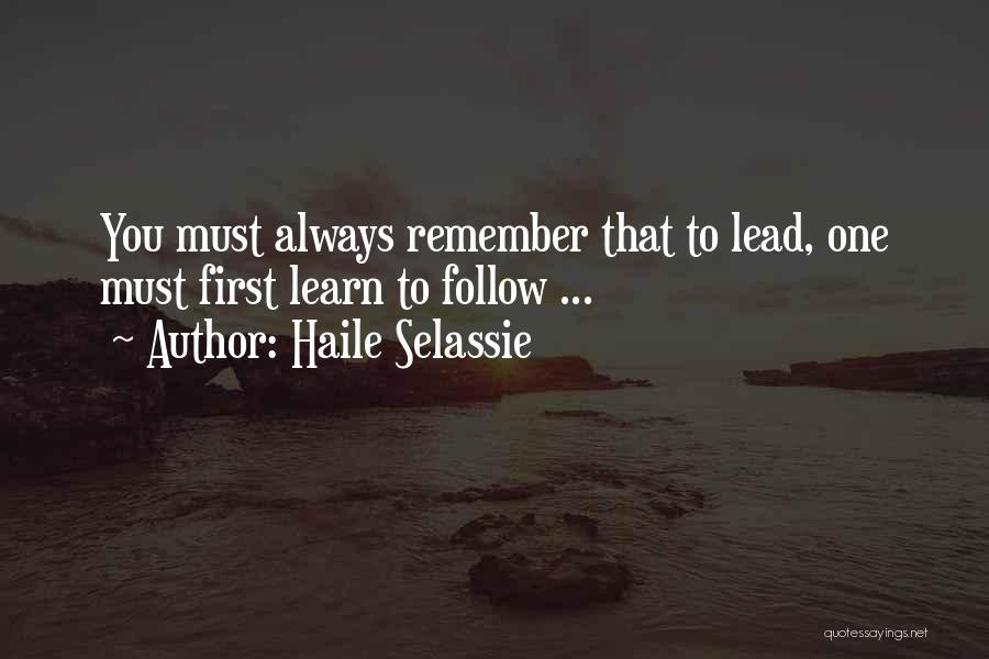 Lead Yourself First Quotes By Haile Selassie