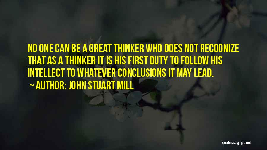 Lead Yourself First Quotes By John Stuart Mill