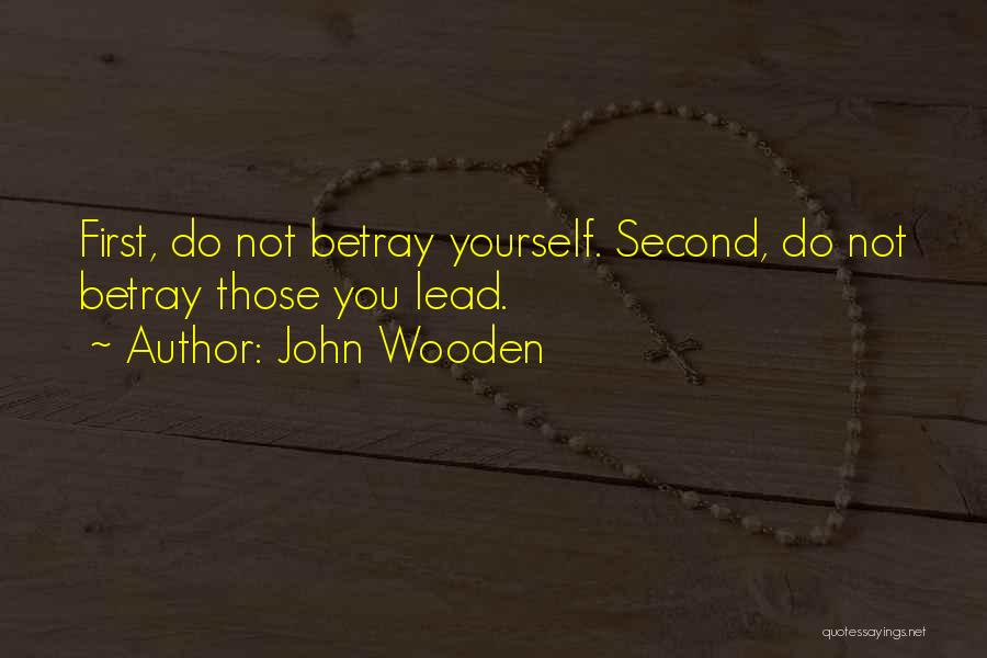 Lead Yourself First Quotes By John Wooden