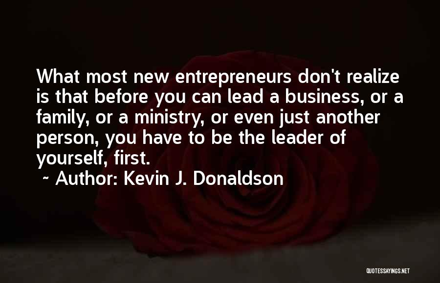 Lead Yourself First Quotes By Kevin J. Donaldson