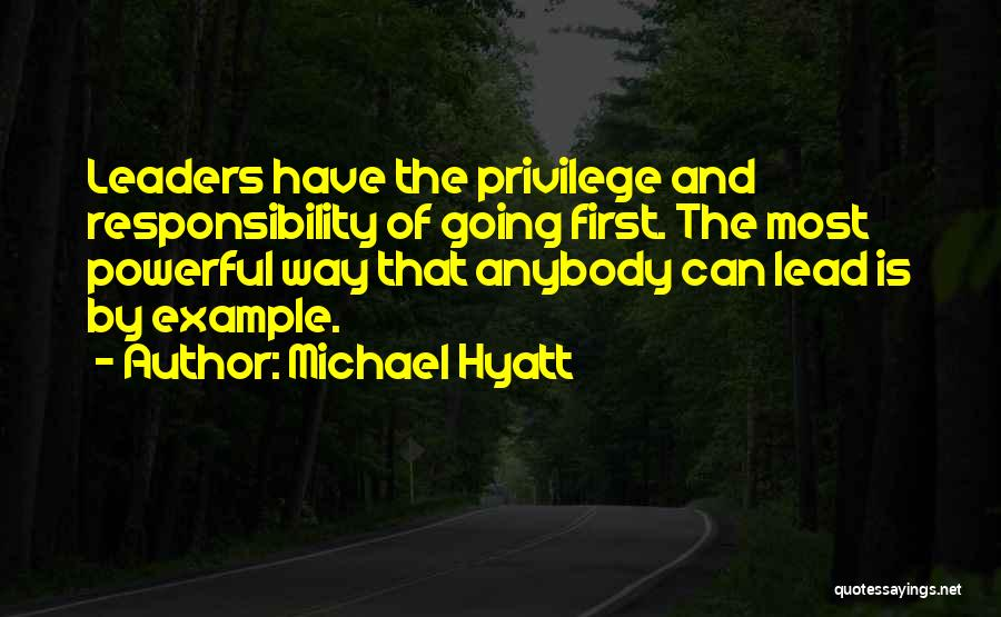 Lead Yourself First Quotes By Michael Hyatt