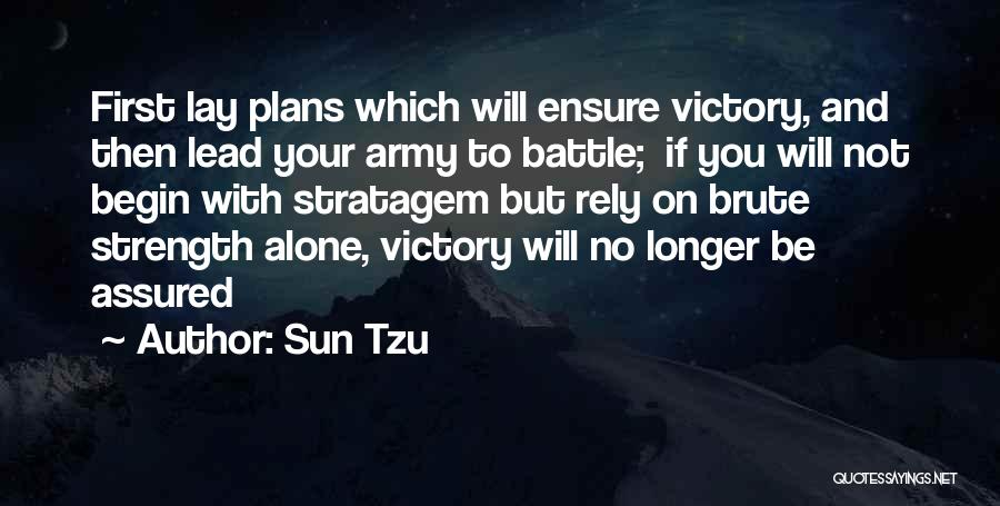 Lead Yourself First Quotes By Sun Tzu