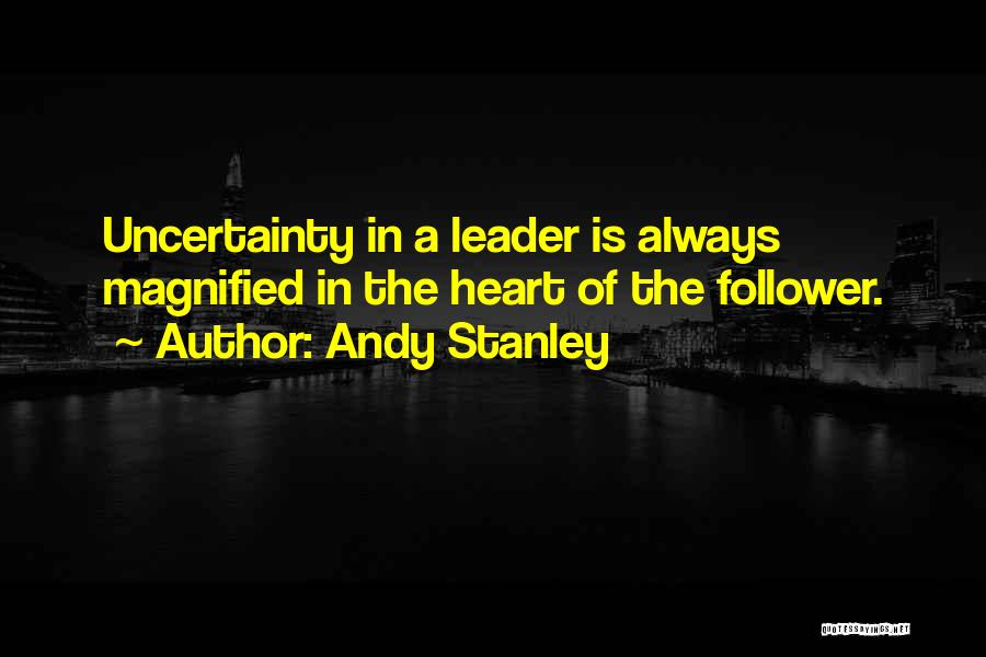 Leader Versus Follower Quotes By Andy Stanley