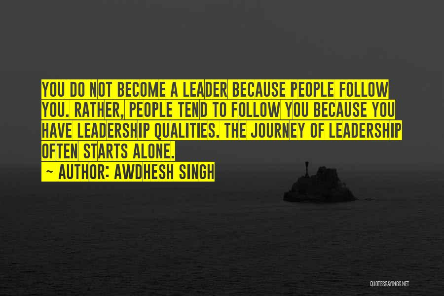 Leader Versus Follower Quotes By Awdhesh Singh