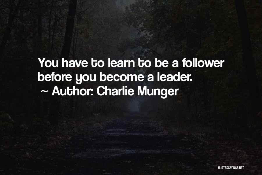 Leader Versus Follower Quotes By Charlie Munger
