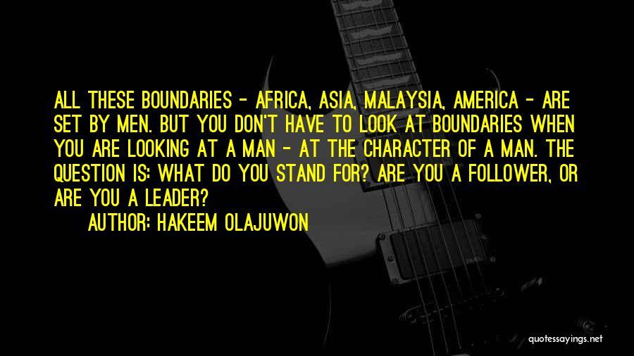 Leader Versus Follower Quotes By Hakeem Olajuwon