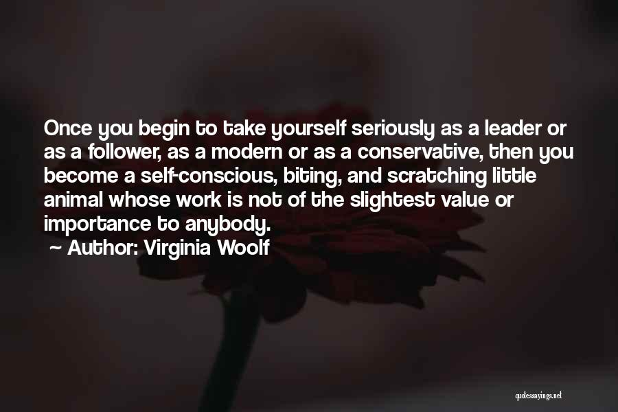 Leader Versus Follower Quotes By Virginia Woolf