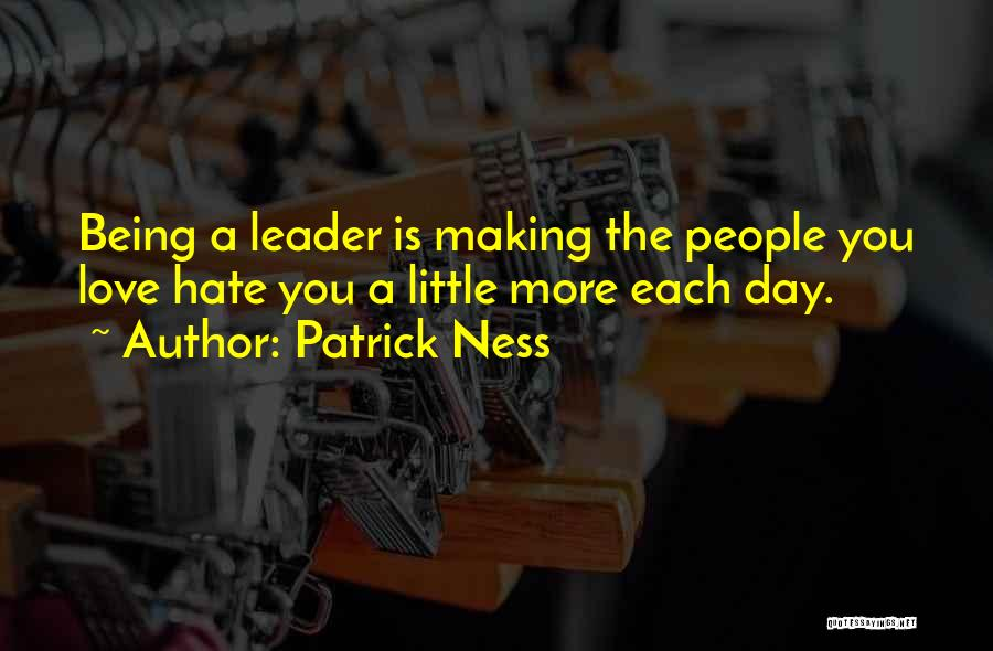 Leader Vs Boss Quotes By Patrick Ness