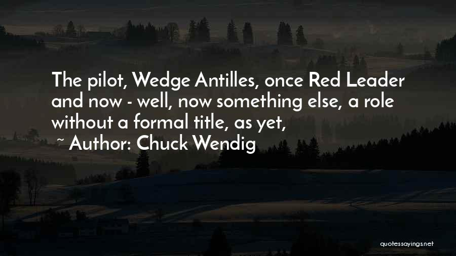 Leader Without Title Quotes By Chuck Wendig