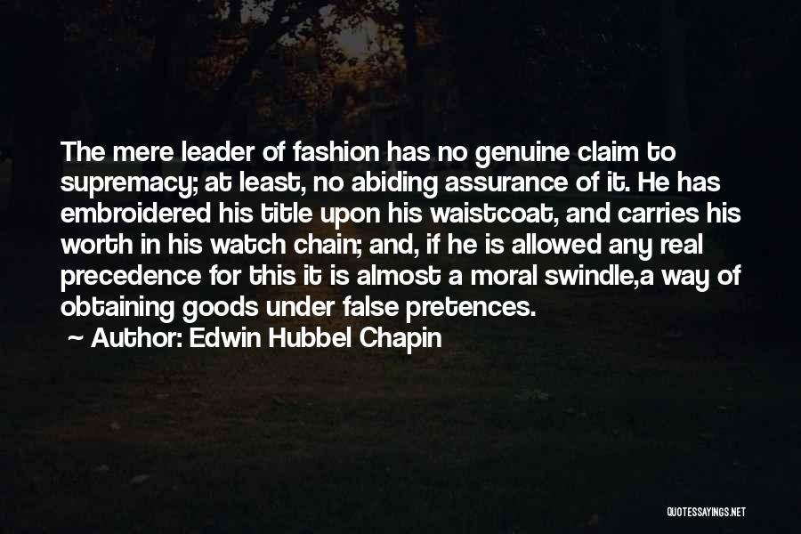 Leader Without Title Quotes By Edwin Hubbel Chapin
