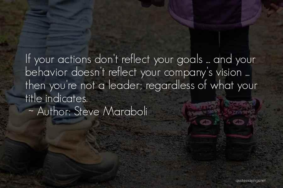 Leader Without Title Quotes By Steve Maraboli