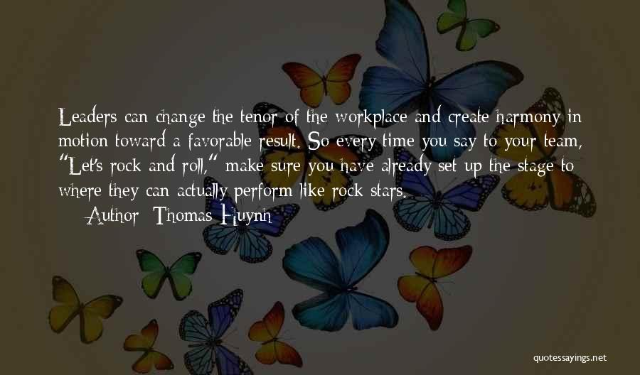 Leadership Team Development Quotes By Thomas Huynh